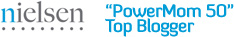 "Nielsen ""PowerMom 50"" Top Blogger"
