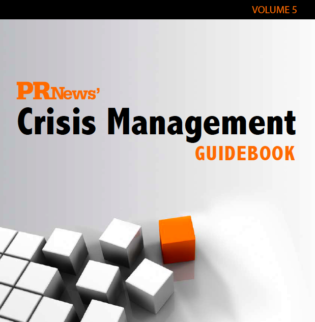 PR News Crisis Management Guidebook: Case Studies in Crisis Communiations